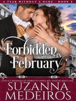 Forbidden in February