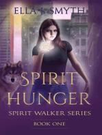Spirit Hunger Book One