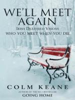 We'll Meet Again - Irish Deathbed Visions