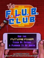 The F.L.U.B. Club