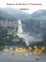 Mágica Leyenda del Dorado-Tomo I