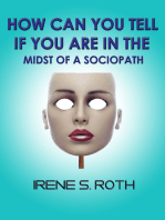 How Can You Tell if You are in the Midst of a Sociopath?