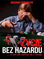 Życie bez hazardu