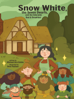 Snow White, the Seven Dwarves, and the Adorable Bed and Breakfast