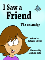 I Saw a Friend / Vi a un amigo