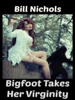 Bigfoot Takes Her Virginity
