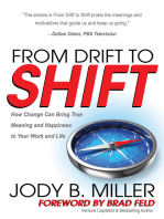 From Drift to Shift