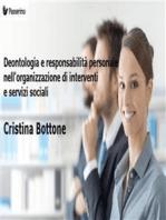Deontologia e responsabilità personale nell'organizzazione di interventi e servizi sociali