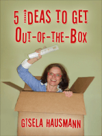 5 Ideas to Get Out Of The Box