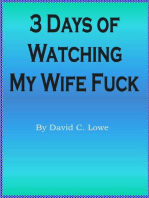 3 Days of Watching my Wife