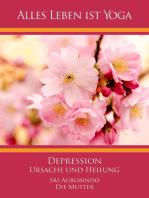 Depression - Ursache und Heilung