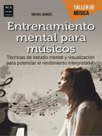 Entrenamiento mental para músicos