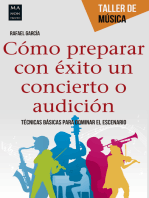 Cómo preparar con éxito un concierto o audición: Técnicas básicas para dominar el escenario