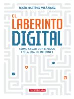 El laberinto digital: Cómo crear contenidos en la era de internet