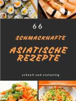 66 Schmackhafte Asiatische Rezepte