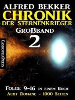 Großband #2 - Chronik der Sternenkrieger
