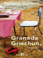 Granada Grischun: Erzählungen