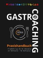 Gastro-Coaching Praxishandbuch 15 handfeste Tipps für Ihr Unternehmen
