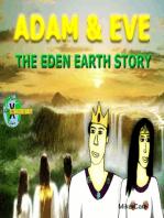 Adam & Eve The Eden Earth Story