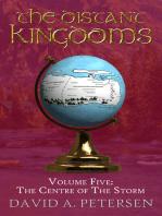 The Distant Kingdoms Volume Five