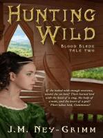 Hunting Wild