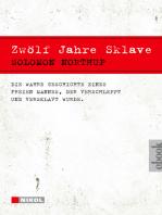 Zwölf Jahre Sklave - 12 Years a Slave