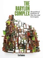 The Babylon Complex