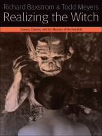 Realizing the Witch: Science, Cinema, and the Mastery of the Invisible