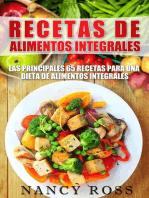 Recetas de Alimentos Integrales