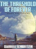 The Threshold of Forever