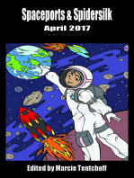Spaceports & Spidersilk April 2017