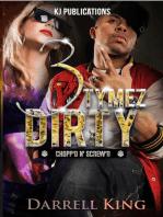 3 Tymez Dirty: Chopp'd N' Skrew'd