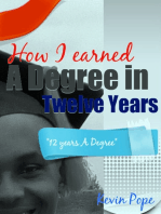 How I Earned a Degree in Twelve Years