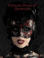 Crimson Drops of Darkness