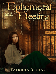 Ephemeral and Fleeting: The Oathtaker Series