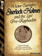 Sherlock Holmes and the Last Pre-Raphaelite