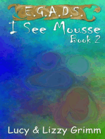 I See Mousse
