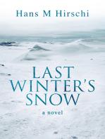 Last Winter's Snow