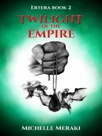 Twilight of the Empire