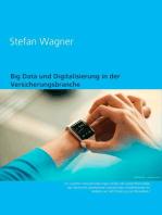 Big Data und Digitalisierung in der Versicherungsbranche