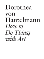 How to Do Things with Art: The Meaning of Art's Performativity