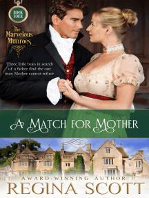 A Match for Mother: A Regency Novella