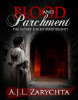 Blood and Parchment: The Secret Life of Mary Bennet