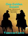 One Golden Sunset: Four Historical Romance Novellas