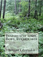 Inspirujcie mnie Bory Tucholskie