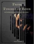 From Fingers of Bone