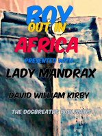 Boy Out in Africa and Lady Mandrax