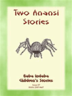 TWO ANANSI STORIES - Two more Children's Stories from Anansi the Trickster Spider