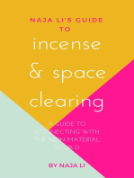 Naja Li's Guide to Incense & Space Clearing