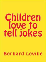 Children Love to Tell Jokes